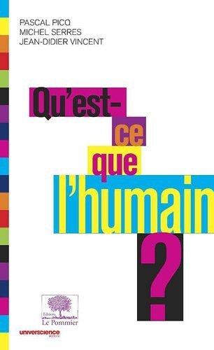 Qu?est-ce que l?humain ? de Picq. Pascal (2010) Poche