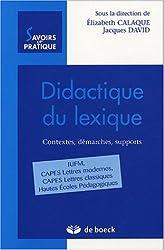 Didactique du lexique : Contextes, démarches, supports