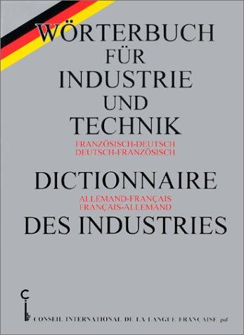 Dictionnaire des industries (allemand/français, français/allemand)