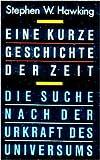 Eine kurze Geschichte der Zeit. Die Suche nach der Urkraft des Universums. Mit einer Einleitung von Carl Sagan. Deutsch von Hainer Kober. 13.-22. Tsd.. Wenige Skizzen. auf Vorsatz Stempeleintrag.. OPpbd mit OSU. Sauberes Exemplar. - 238 S. (pages) - Stephen W. Hawking