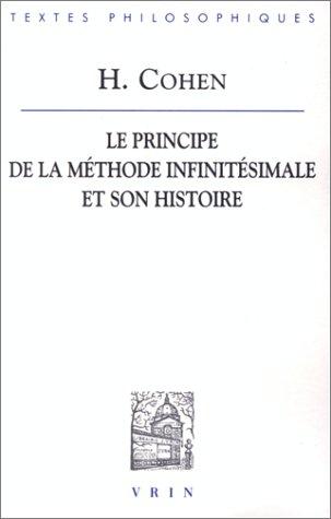 Le principe de la méthode infinitésimale et son histoire par H Cohen
