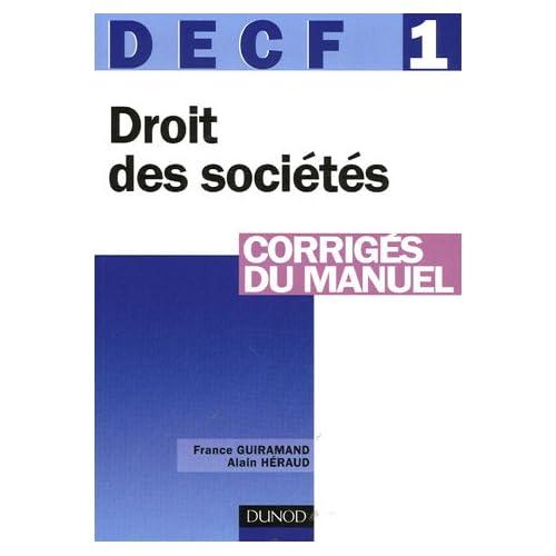 DECF 1 Droit des sociétés, des autres groupements et des entreprises en difficulté : Corrigés du manuel