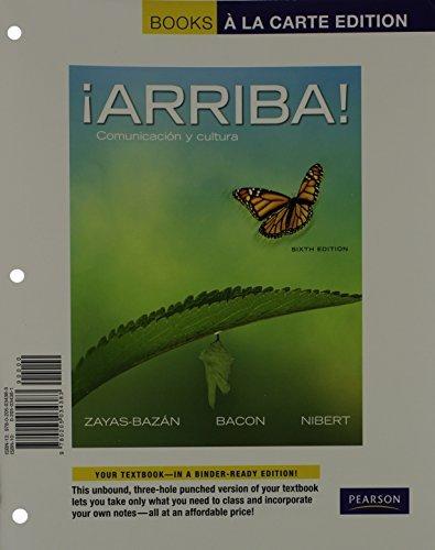 ??Arriba!: Comunicaci?3n y cultura, Books a la Carte Edition Plus Student Activities Manual (6th Edition) by Eduardo J. Zayas-Bazan (2011-04-18)