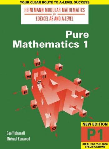 Heinemann Modular Maths For Edexcel AS & A Level Pure Maths 1 (P1): No. 1 (Heinemann Modular Mathematics for Edexcel AS and A Level)