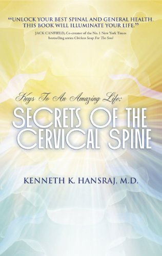 keys-to-an-amazing-life-secrets-of-the-cervical-spine-english-edition