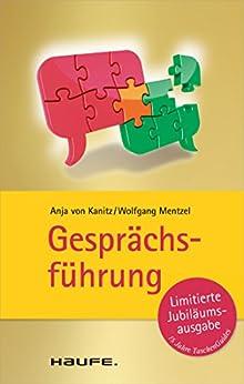 Gesprächsführung: TaschenGuide (Haufe TaschenGuide) von [Kanitz, Anja von, Wolfgang Mentzel]
