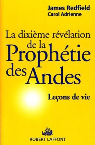 L'ESSENTIEL DE LA PROPHETIE DES ANDES
