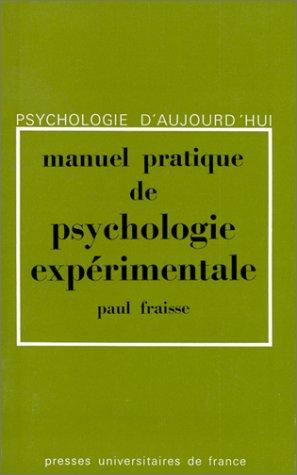 Manuel pratique de psychologie expérimentale, 4e édition