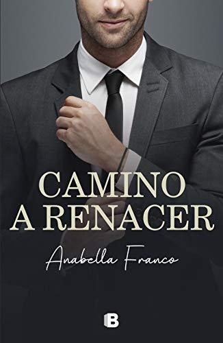Camino a renacer - Camino a... 02, Anabella Franco (rom) 41TAVnypRkL