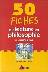 50 fiches de lecture en philosophie. De Platon à Kant