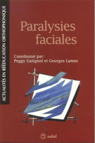Paralysies faciales