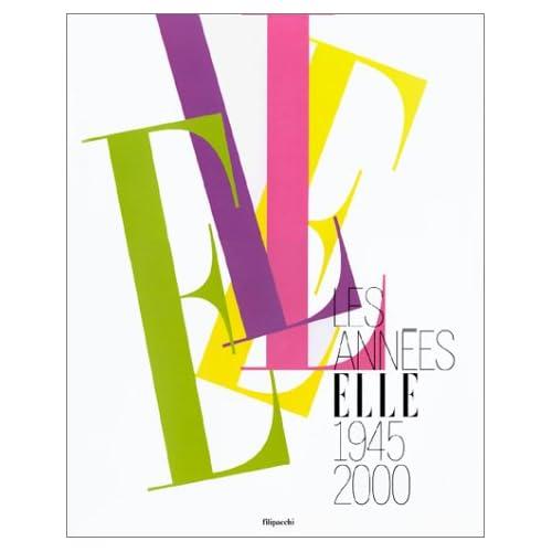 Les années Elle : 1945-2000