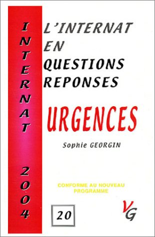 Urgences : L'internat en questions-réponses, Internat 2004