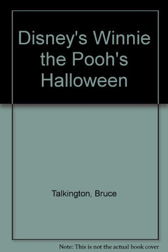 Disney's: Winnie the Pooh's: Halloween by Bruce Talkington (1900-01-01)