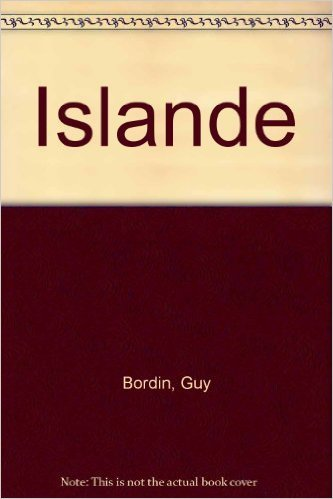 ISLANDE. Le guide de l'le aux volcans avec les Fro et Gronland, 3me dition de Guy Bordin ,Michel Breuil,Marc Moniez ( 23 mai 1997 )