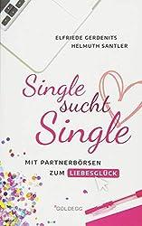 Single sucht Single: Mit Partnerbörsen zum Liebesglück