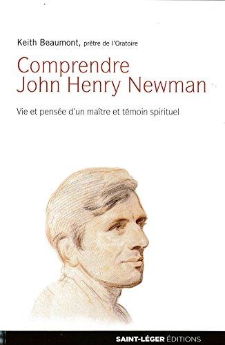 Comprendre John Henry Newman par Keith Beaumont