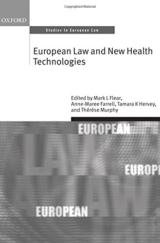 European Law and New Health Technologies (Oxford Studies in European Law)