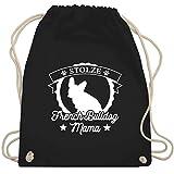 Hunde - Stolze French Bulldog Mama - Unisize - Schwarz - WM110 - Turnbeutel & Gym Bag