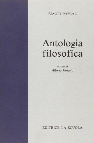 Antologia filosofica. Per i Licei e gli Ist. Magistrali