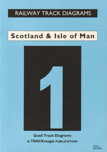 Scotland and Isle of Man: Rail Track Diagrams Bk. 1 (Railway Track Diagrams): Quail Track Diagrams Bk. 1 by Gerald Jacobs (2007-12-05)
