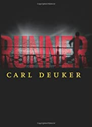 Runner by Carl Deuker (2005-05-02)
