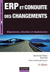 ERP et conduite des changements - 6e éd. : Alignement, sélection et déploiement (Management des systèmes d'information)
