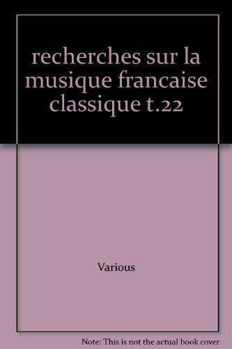 Recherches sur la musique française classique, vo...
