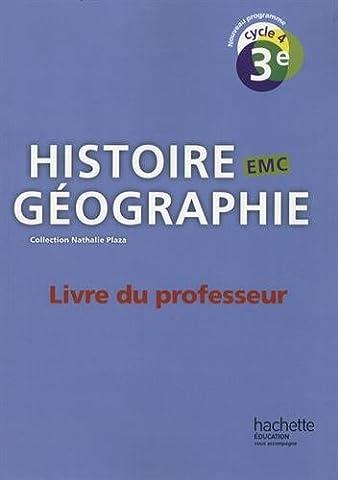 Histoire-Géographie-EMC cycle 4 / 3e - Livre du professeur - Ed. 2016