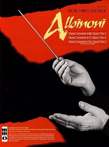 Albinoni - Oboe Concerti B-Flat, Op. 7 No. 3; D Major, Op. 7, No. 6; D Minor, Op. 9, No. 2: Music Minus One Oboe