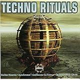 Techno Rituals [Richie Hawtin.