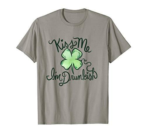 Kiss me I'm drunkish Lucky Irish Girl Lucky Clover T-Shirt -