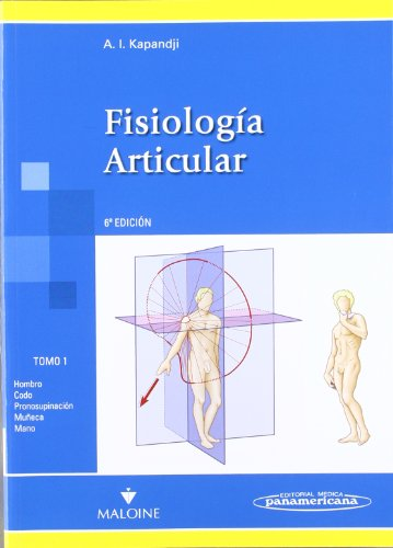 Colección Kapandji: Fisiología Articular 3 Tomos