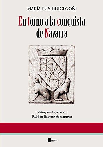 Descargar Libro En Torno A La Conquista De Navarra (Ensayo y Testimonio) de María Puy Huici