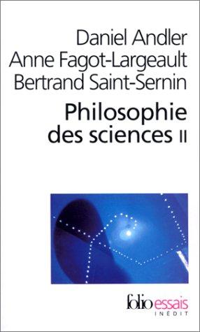 Philosophie Des Sciences (Folio Essais) par S Andl/Fagot/St