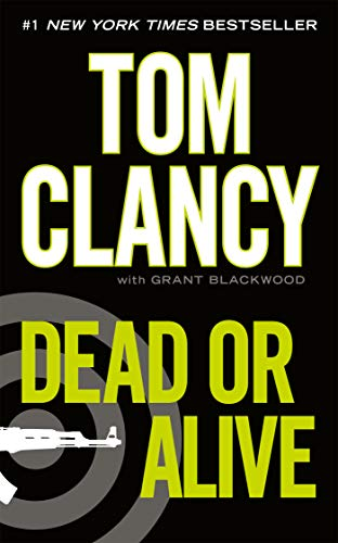 Dead or Alive (A Jack Ryan Jr. Novel Book 2) (English Edition)