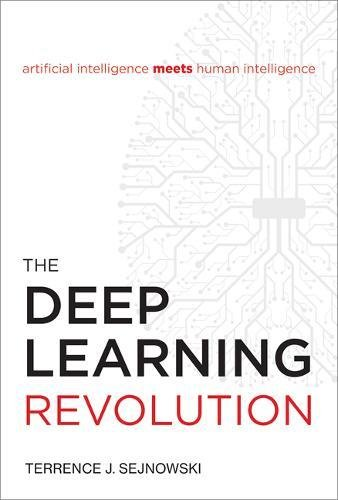 Preisvergleich Produktbild Deep Learning Revolution (Mit Press)
