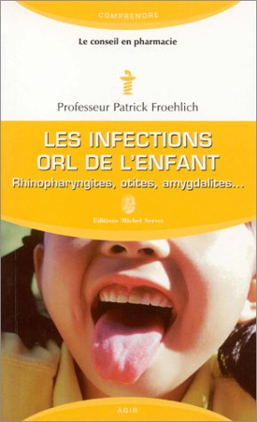 Les infections orl de l'enfant