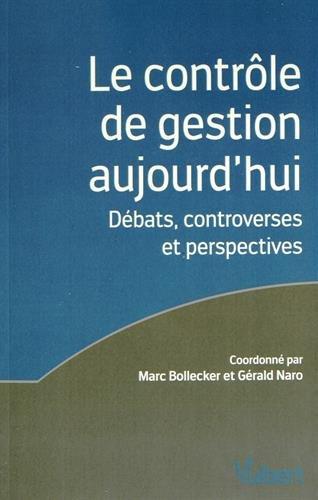 Le contrôle de gestion aujourd'hui - Débats, controverses et perspectives - Master Contrôle de gestion