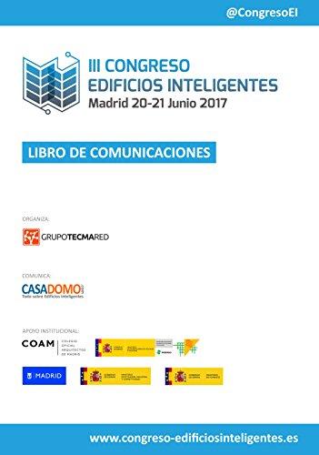 Libro de Comunicaciones III Congreso Edificios Inteligentes por Stefan Junestrand