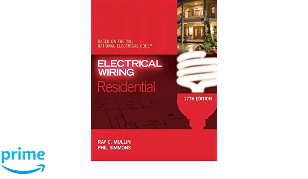 electrical wiring residential amazon co uk ray c mullin phil rh amazon co uk electrical wiring residential 19th edition electrical wiring residential 17th edition pdf free download