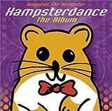 Songtexte von Hampton the Hampster - Hampsterdance: The Album
