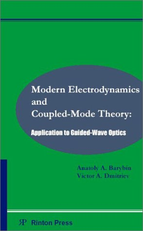 Modern Electrodynamics and Coupled-Mode Theory: Application to Guided-Wave Optics