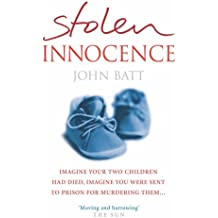 Stolen Innocence: A Mother's Fight for Justice