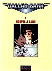 Dallas bar, tome 4 : Nouvelle lune