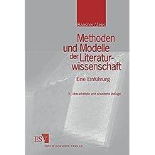 Methoden und Modelle der Literaturwissenschaft: Eine Einführung