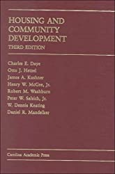 Housing and Community Development (Carolina Academic Press Law Casebook Series)
