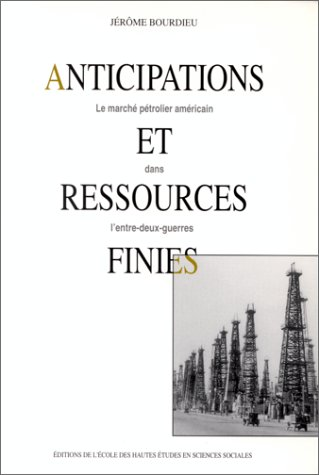 Anticipations et ressources finies.. Le march ptrolier amricain dans l'entre-deux-guerres