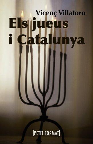 Els jueus i Catalunya (Edicions Generals - Petit Format)