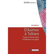 D'Asimov à Tolkien: Cycles et séries dans la littérature de genre